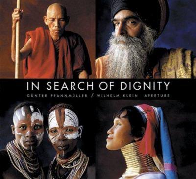 Gunter Pfannmuller: In Search of Dignity 9780893819125