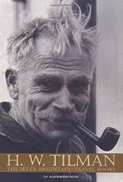 H. W. Tilman: The Seven Mountain-Travel Books 9780898869606