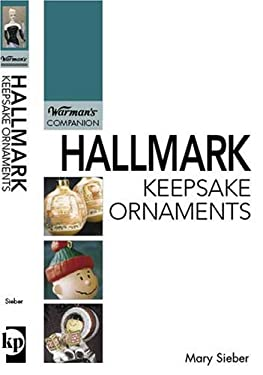 Hallmark Keepsake Ornaments 9780896895096