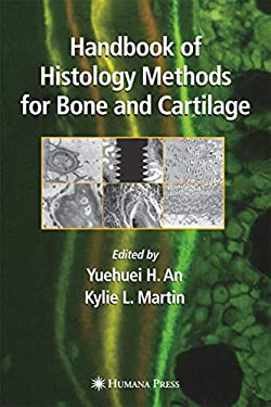 Handbook of Histology Methods for Bone and Cartilage 9780896039605