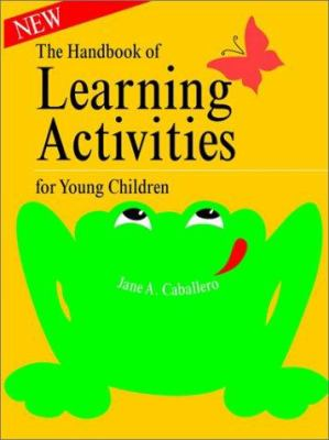 Handbook of Learning Activities for Young Children 9780893340582