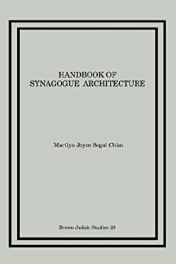 Handbook of Synagogue Architecture 9780891305248