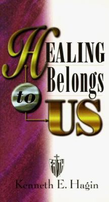 Healing Belongs to Us 9780892760169