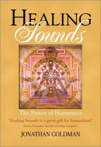 Healing Sounds: The Power of Harmonics 9780892819935