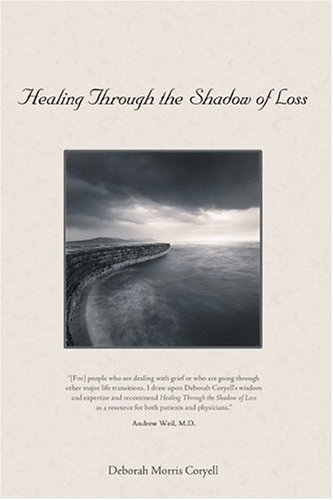 Healing Through the Shadow of Loss 9780892811977