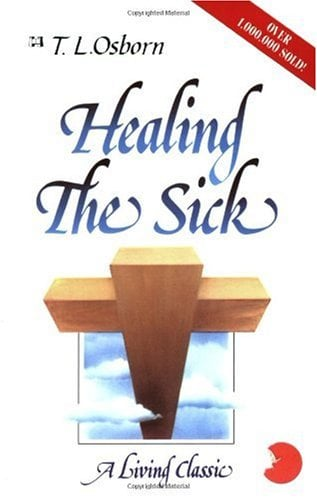 Healing the Sick: A Living Classic 9780892744039