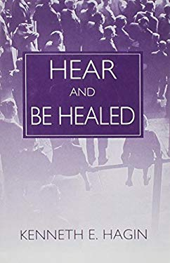 Hear and Be Healed 9780892762729