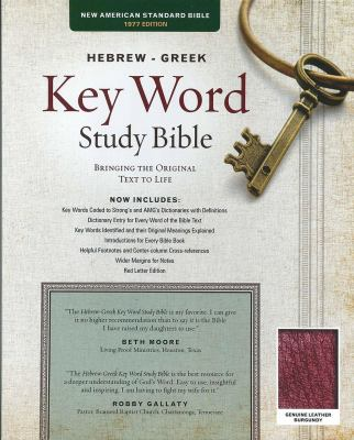 Hebrew-Greek Key Word Study Bible-NASB: Key Insights Into God's Word 9780899577548