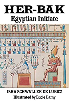 Her-Bak: Egyptian Initiate 9780892810024