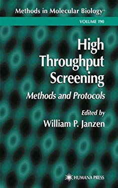 High Throughput Screening: Methods and Protocols 9780896038899