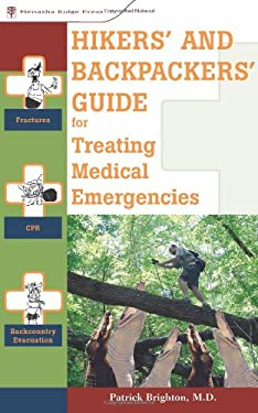 Hikers' and Backpackers' Guide for Treating Medical Emergencies 9780897326407