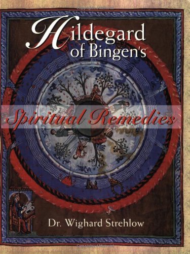 Hildegard of Bingen's Spiritual Remedies 9780892819850