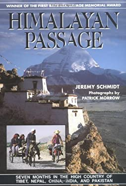 Himalayan Passage: Seven Months in the High Country of Tibet Nepal China India and Pakistan 9780898863437