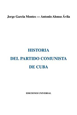 Historia del Partido Comunista de Cuba 9780897291231