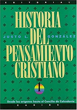 Historia del Pensamiento Cristiano: Tomos 1, 2 y 3: 3 Volumes in 1 9780899221816
