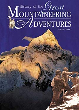 History of the Great Mountaineering Adventures 9780898867220