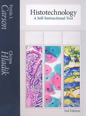Histotechnology: A Self-Instructional Text 9780891895817