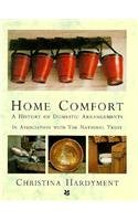 Home Comfort: The National Trust History of Domestic Arrangments 9780897333757