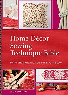 Home Decor Sewing Technique Bible 9780896898028