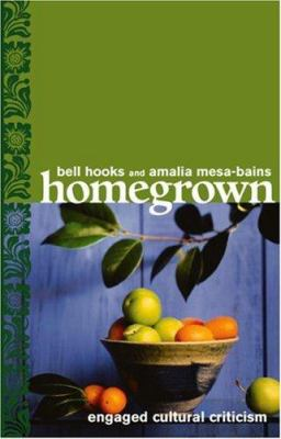 Homegrown: Engaged Cultural Criticism 9780896087590