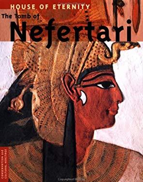 House of Eternity: The Tomb of Nefertari 9780892364152
