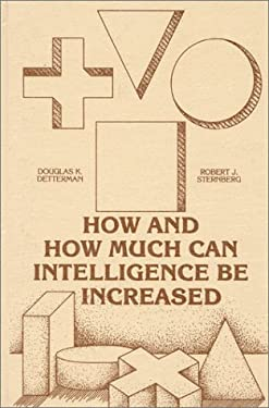 How and How Much Can Intellegence Be Increased