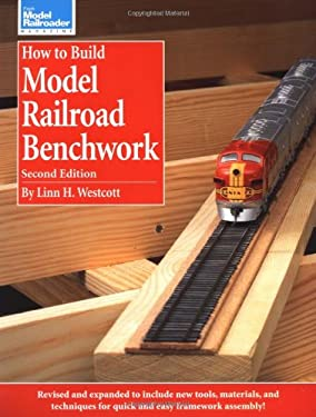 How to Build Model Railroad Benchwork 9780890242896