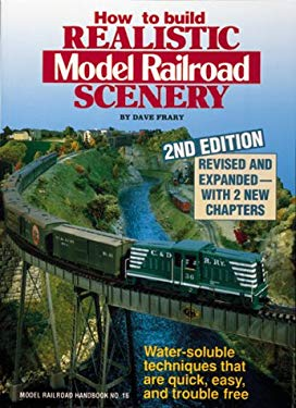 How to Build Realistic Model Railroad Scenery 9780890241240