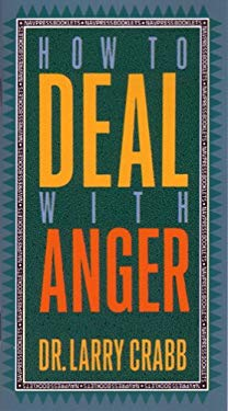 How to Deal with Anger 9780891095262