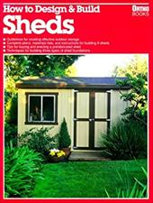 How to Design and Build: Sheds 4056145