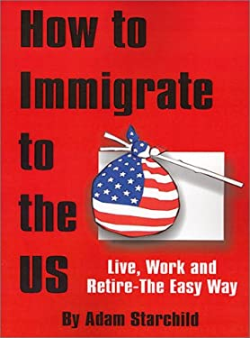 How to Immigrate to the US 9780894990663