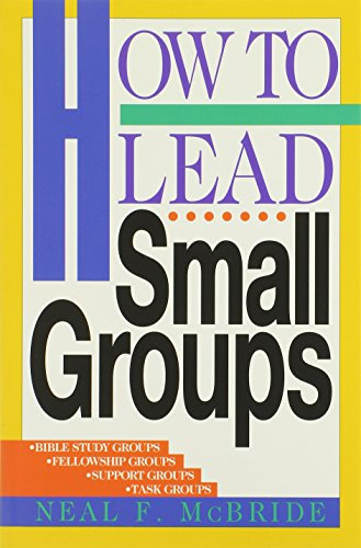 How to Lead Small Groups 9780891093039