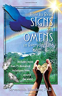 How to Read Signs and Omens in Everyday Life 9780892819010