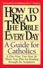 How to Read the Bible Every Day: A One-Year, Two-Year, and Three-Year Plan for Reading Through the Scriptures 9780892833993