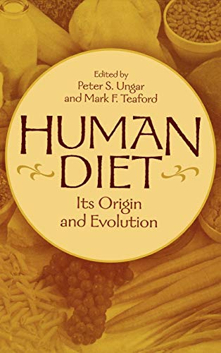 Human Diet: Its Origin and Evolution