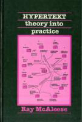 Hypertext: Theory into Practice 9780893915759
