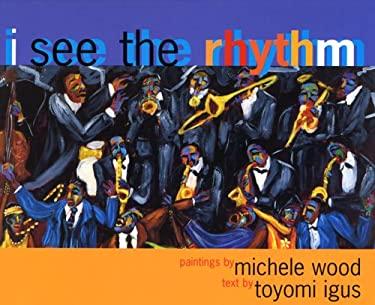 I See the Rhythm 9780892392124