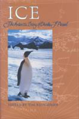 Ice: The Antarctic Diary of Charles F. Passel 9780896723474