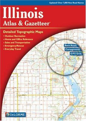 Illinois Atlas & Gazetteer 9780899333212