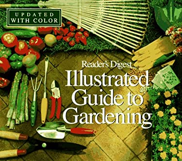 Illustrated Guide to Gardening (Updated W/ Color) 9780895778291
