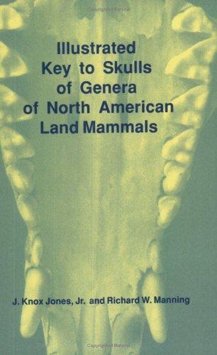 Illustrated Key to Skulls of Genera of North American Land Mammals 9780896722897