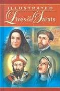Illustrated Lives of the Saints 9780899429397