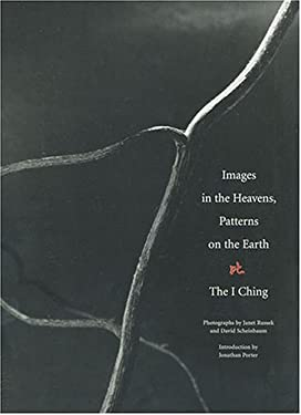 Images in the Heavens, Patterns on the Earth: The I Ching 9780890134276