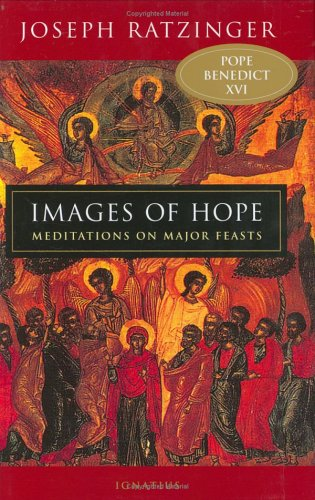 Images of Hope: Meditations on Major Feasts 9780898709643