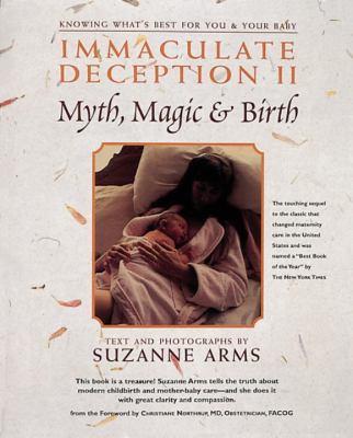 Immaculate Deception II: Myth, Magic & Birth
