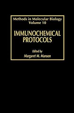 Immunochemical Protocols 9780896032705