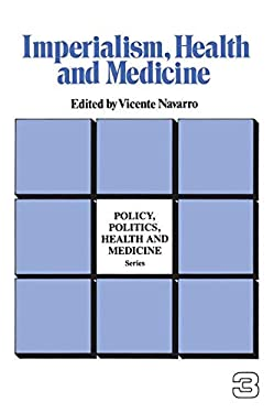 Imperialism, Health, and Medicine 9780895030191