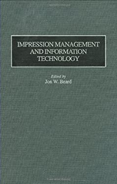 Impression Management and Information Technology