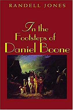 In the Footsteps of Daniel Boone 9780895873088