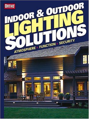Indoor & Outdoor Lighting Solutions 9780897214759